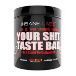 Insane Labz Your Shit Taste Bad